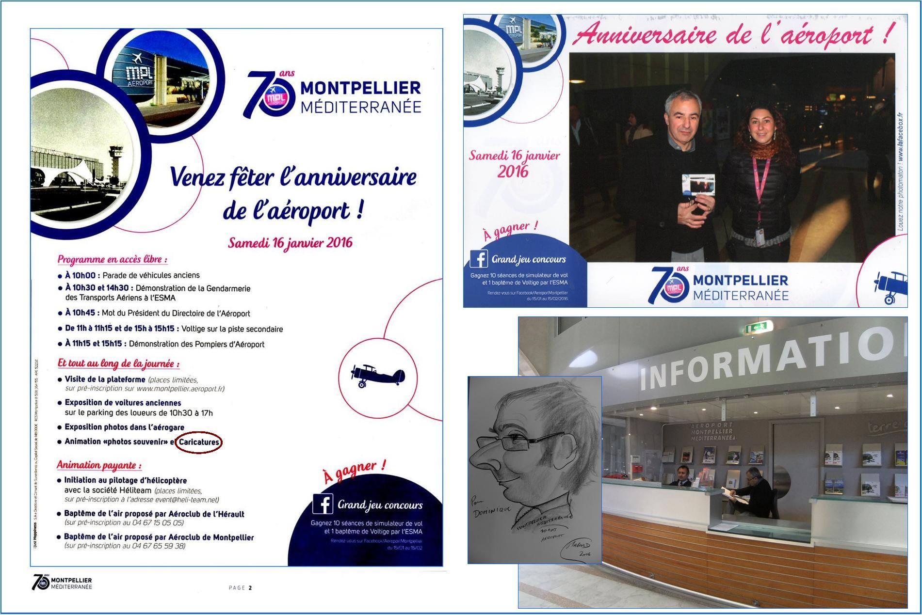 16 janvier 2016, animation Caricature pour les 70 ans de  l'aéroport Montpellier Méditerranée.